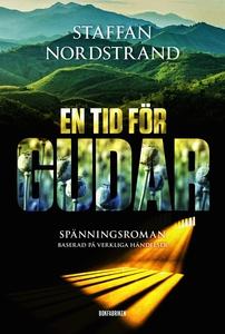 En tid för gudar (e-bok) av Staffan Nordstrand