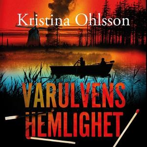 Varulvens hemlighet (ljudbok) av Kristina Ohlss