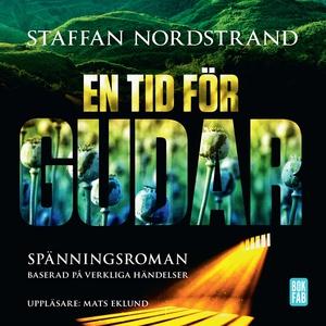 En tid för gudar (ljudbok) av Staffan Nordstran