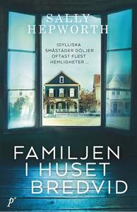 Familjen i huset bredvid (e-bok) av Sally Hepwo