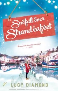 Snöfall över strandcaféet (e-bok) av Lucy Diamo