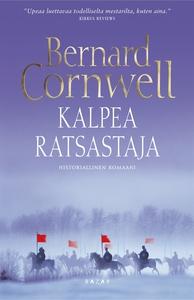 Kalpea ratsastaja (e-bok) av Bernard Cornwell