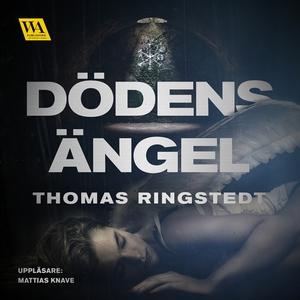 Dödens ängel (ljudbok) av Thomas Ringstedt