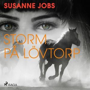 Storm på Lövtorp (ljudbok) av Susanne Jobs