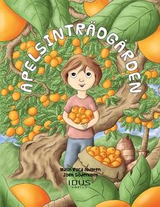 Apelsinträdgården (e-bok) av Malin Roca Ahlgren
