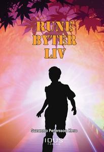 Rune byter liv (e-bok) av Suzanna Petersson Ker