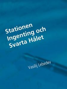 Stationen Ingenting och Svarta Hålet (e-bok) av