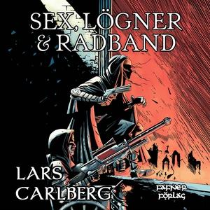 Sex, lögner och radband (ljudbok) av Lars Carlb