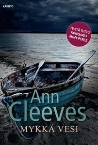 Mykkä vesi (e-bok) av Ann Cleeves
