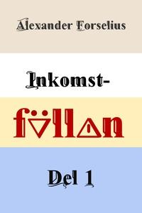 Inkomstfällan (e-bok) av Alexander Forselius