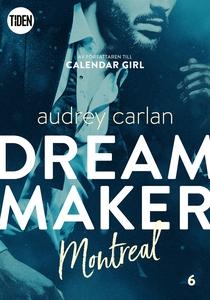 Dream Maker - Del 6: Montreal (e-bok) av Audrey