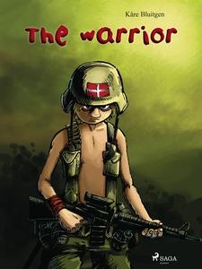 The Warrior (e-bok) av Kåre Bluitgen
