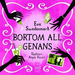 Bortom all genans (ljudbok) av Eva Swedenmark