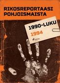 Rikosreportaasi Pohjoismaista 1994