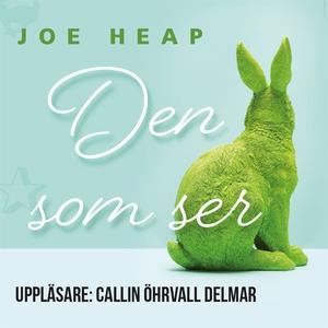 Den som ser (ljudbok) av Joe Heap