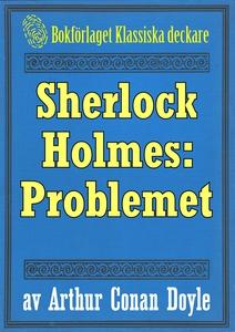 Sherlock Holmes: Problemet – Återutgivning av t
