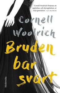 Bruden bar svart (e-bok) av Cornell Woolrich