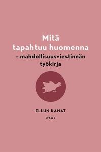 Mitä tapahtuu huomenna (e-bok) av Kirsi Piha, U