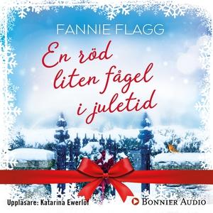 En röd liten fågel i juletid (ljudbok) av Fanni