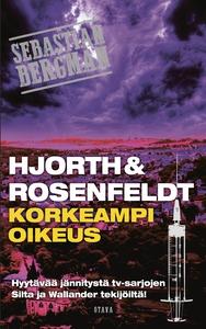 Korkeampi oikeus (e-bok) av Hans Rosenfeldt, Mi