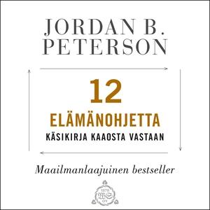 12 elämänohjetta (ljudbok) av Jordan B. Peterso