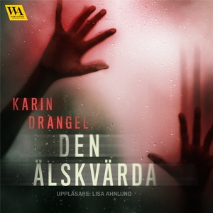 Den älskvärda (ljudbok) av Karin Drangel