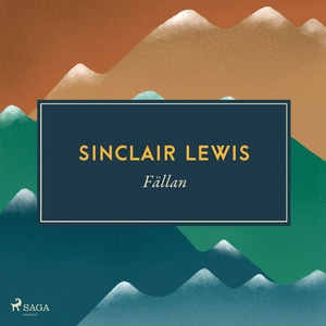 Fällan (ljudbok) av Sinclair Lewis