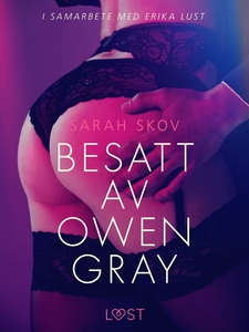 Besatt av Owen Gray (e-bok) av Sarah Skov