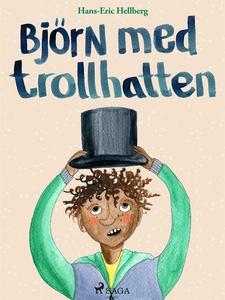 Björn med trollhatten (e-bok) av Hans-Eric Hell