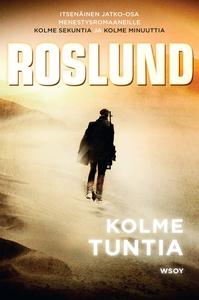 Kolme tuntia (e-bok) av Anders Roslund