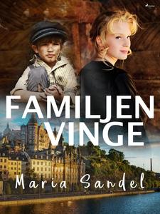 Familjen Vinge (e-bok) av Maria Sandel