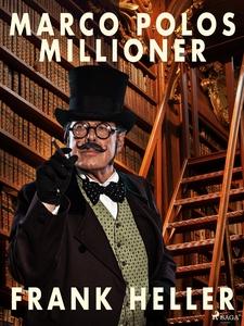 Marco Polos millioner (e-bok) av Frank Heller