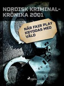 När Fair Play kryddas med våld (e-bok) av Diver