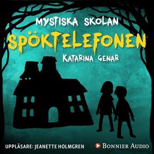 Spöktelefonen (ljudbok) av Katarina Genar
