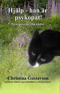 Hjälp - han är psykopat! Psykopaterna i din när