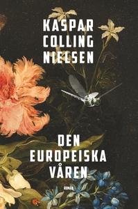 Den europeiska våren (e-bok) av Kaspar Colling