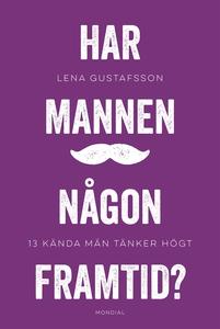 Har mannen någon framtid? (e-bok) av Lena Gusta