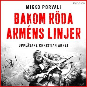 Bakom Röda arméns linjer (ljudbok) av Mikko Por