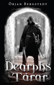 Dearphs Tårar (e-bok) av Örjan Bergstedt
