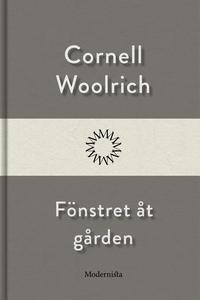 Fönstret åt gården (e-bok) av Cornell Woolrich
