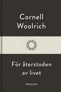 För återstoden av livet (e-bok) av Cornell Wool