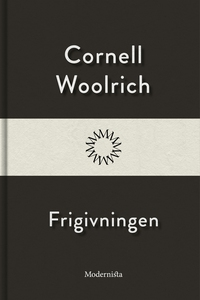 Frigivningen (e-bok) av Cornell Woolrich