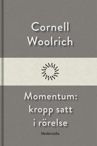 Momentum: kropp satt i rörelse (e-bok) av Corne