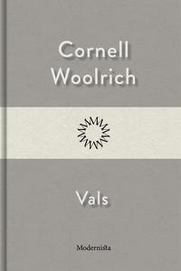 Vals (e-bok) av Cornell Woolrich