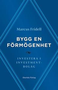 Bygg en förmögenhet - investera i investmentbol