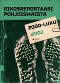 Rikosreportaasi Pohjoismaista 2002