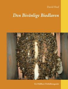 Den Bivänlige Biodlaren: Ett Hållbart Förhållni