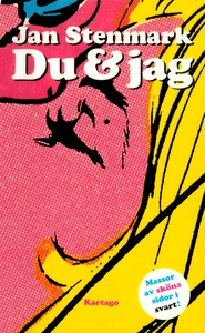 Du & Jag (e-bok) av Jan Stenmark