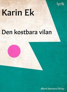 Den kostbara vilan (e-bok) av Karin Ek