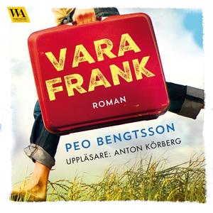 Vara Frank (ljudbok) av Peo Bengtsson